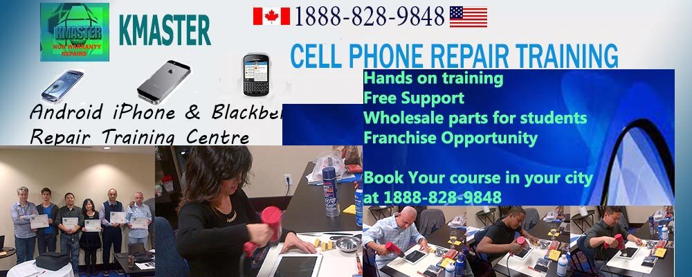 Smart Phone Wireless Mobile Cell Phone iPhone Repair Training Course Canada USA UK UAE